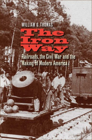 The Iron Way by William G. Thomas