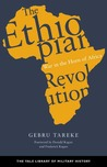 The Ethiopian Revolution: War in the Horn of Africa