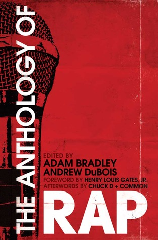 The Anthology of Rap by Adam Bradley