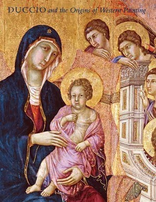 Duccio and the Origins of Western Painting