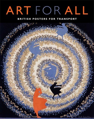 Art for All: British Posters for Transport