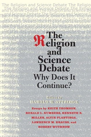 The Religion and Science Debate: Why Does It Continue? (ePUB)