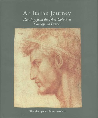 An Italian Journey: Drawings from the Tobey Collection, Correggio to Tiepolo