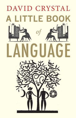 A Little Book of Language by David Crystal