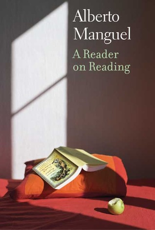 A Reader on Reading by Alberto Manguel
