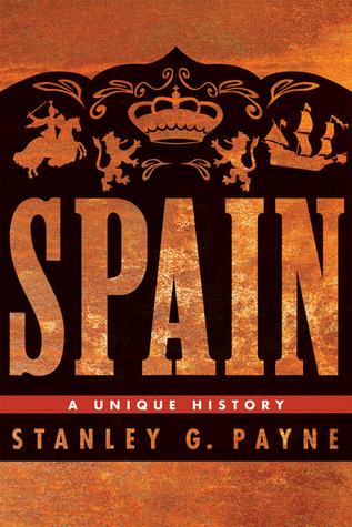 Spain by Stanley G. Payne
