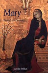Mary Through the Centuries: Her Place in the History of Culture