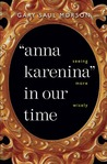 """""""Anna Karenina"""" in Our Time: Seeing More Wisely"""