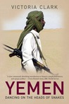 Yemen: Dancing on the Heads of Snakes