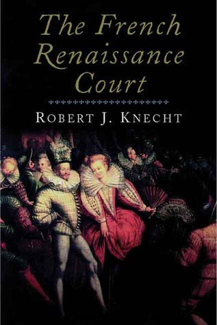 The French Renaissance Court
