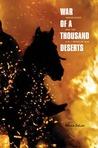 War of a Thousand Deserts: Indian Raids and the U.S.-Mexican War