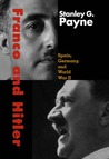 Franco and Hitler: Spain, Germany, and World War II