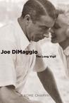 Joe DiMaggio by Jerome Charyn