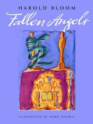 Fallen Angels by Harold Bloom