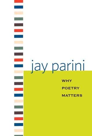 Image result for why poetry matters by jay parini