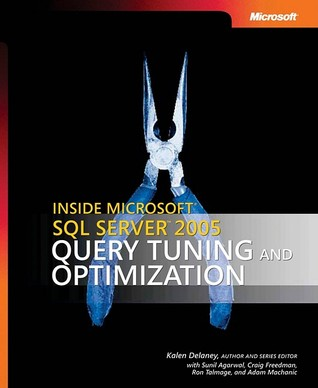 inside-microsoft-sql-server-2005-query-tuning-and-optimization-query-tuning-and-optimization