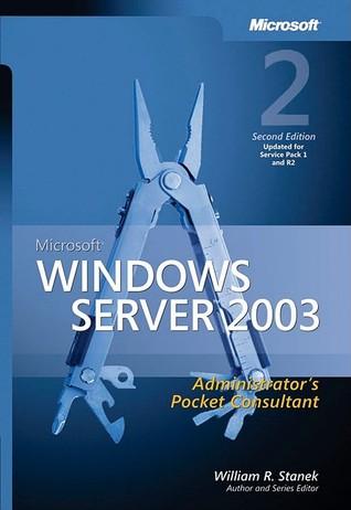 Microsoft® Windows Server™ 2003 Administrator's Pocket Consultant