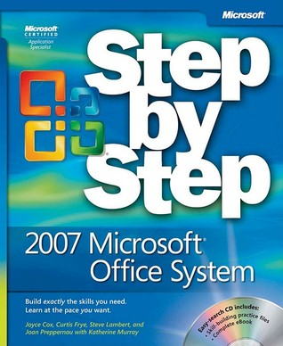2007 Microsoft Office System Step By Step By Joyce Cox