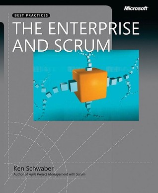 The Enterprise and Scrum by Ken Schwaber