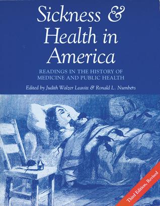 Sickness and Health in America: Readings in the History of Medicine and Public Health Descarga de archivos pdf libros gratis