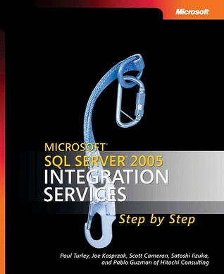 Microsoft SQL Server 2005 Integration Services Step by Step