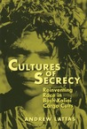 Cultures Of Secrecy: Reinventing Race in Bush Kaliai Cargo Cults