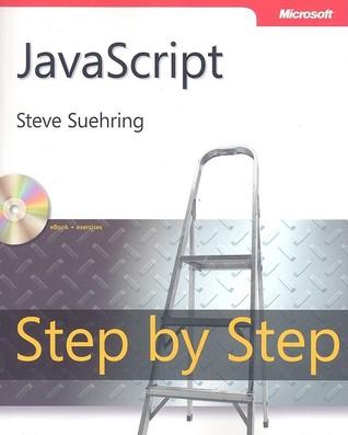 JavaScript Step by Step by Steve Suehring