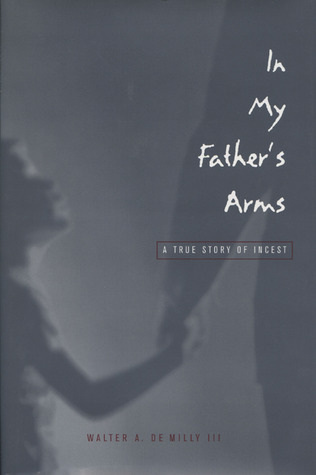 IN MY FATHER ARMS