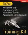 MCTS Self-Paced Training Kit (Exam 70-505): Microsoft® .NET Framework 3.5 - Windows® Forms Application Development: Microsoft .Net Framework 3.5 Windows Forms Application Development