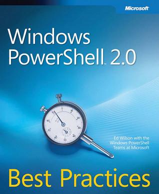 Windows PowerShell 2.0: Best Practices
