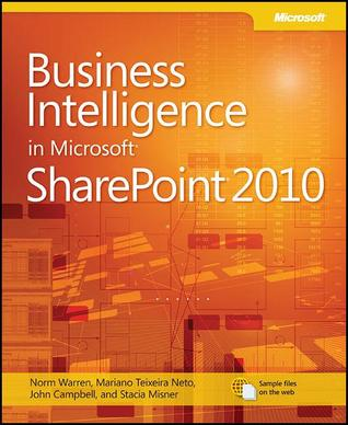 Business Intelligence in Microsoft SharePoint 2010 by Norman P. Warren