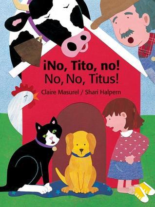 No, Tito, No! by Claire Masurel