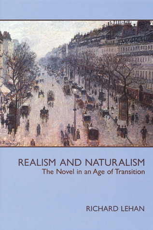 Realism and Naturalism: The Novel in an Age of Transition