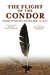 The Flight of the Condor: Stories of Violence and War from Colombia