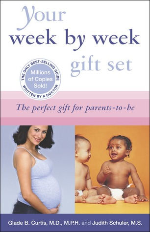 Your Pregnancy 6th ed+Your Baby's First Year 2nd ed by Glade B. Curtis