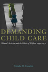 Demanding Child Care by Natalie M. Fousekis