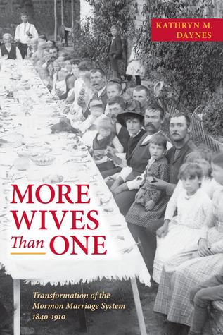 More Wives Than One by Kathryn M. Daynes