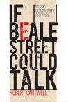 If Beale Street Could Talk: Music, Community, Culture