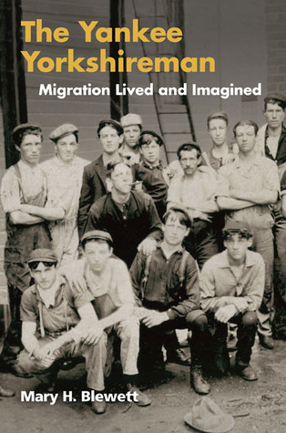 The Yankee Yorkshireman: Migration Lived and Imagined