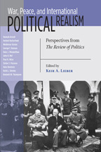 War, Peace, and International Political Realism: Perspectives from THE REVIEW OF POLITICS