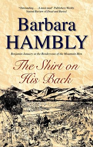 The Shirt On His Back Benjamin January 10 By Barbara Hambly