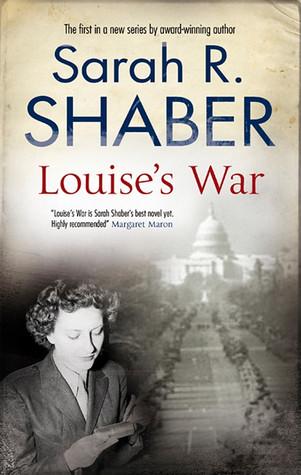 Louise's War by Sarah R. Shaber
