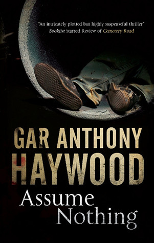 Assume Nothing by Gar Anthony Haywood