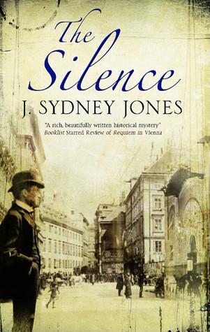The Silence by J. Sydney Jones