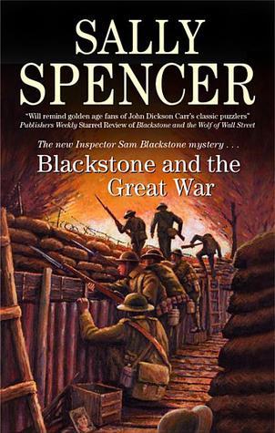 Blackstone and the Great War (Inspector Sam Blackstone, #9)