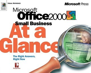 Microsoft Office 2000 Small Business at a Glance
