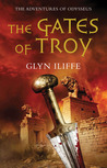 The Gates of Troy (Adventures of Odysseus, #2)
