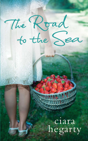 The Road to the Sea by Ciara Hegarty