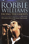 Robbie Williams: Facing the Ghosts: The Unauthorized Biography