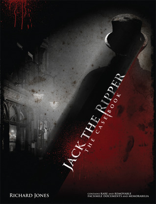 Jack the Ripper: The Casebook por Richard Jones